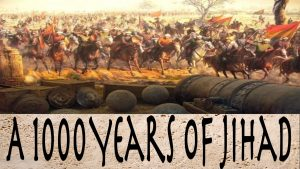 A Thousand Years of Jihad